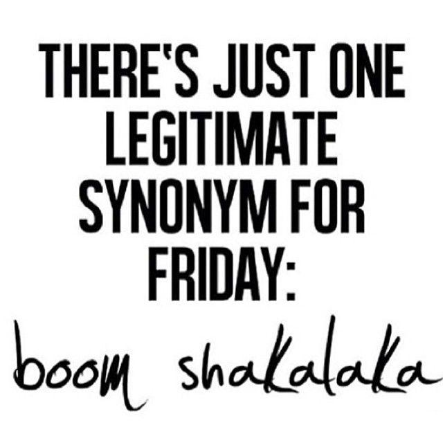 Funny Friday Quotes For Workplace: Boom Shakalaka! #Friday