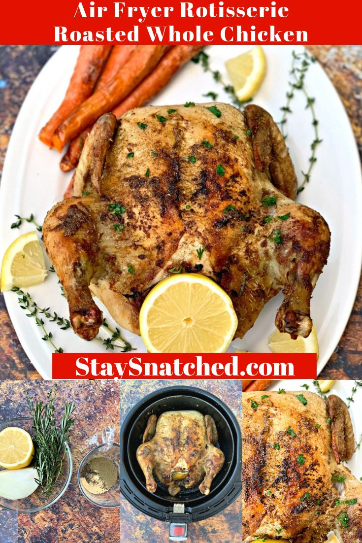 EASY AIR FRYER ROTISSERIE ROASTED WHOLE CHICKEN IS THE BEST KETO
