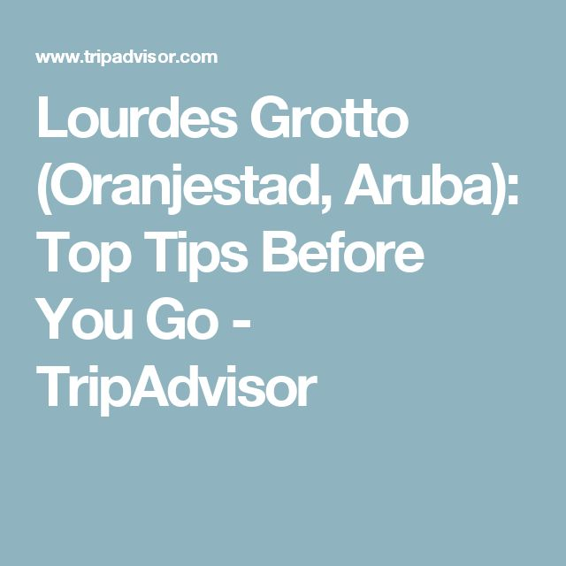 Lourdes Grotto (Oranjestad, Aruba): Top Tips Before You Go - TripAdvisor