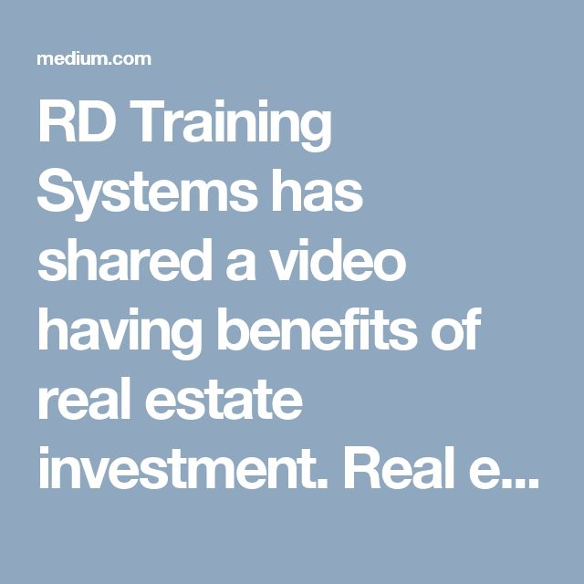 RD Training Systems has shared a video having benefits of real estate investment. Real estate investing is an investment strategy where an investor purchases property in order to earn a profit.