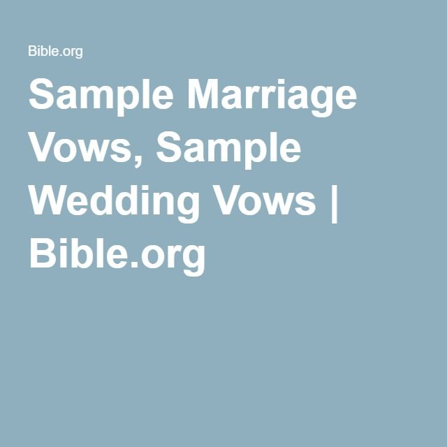 sample marriage vows sample wedding vows bibleorg