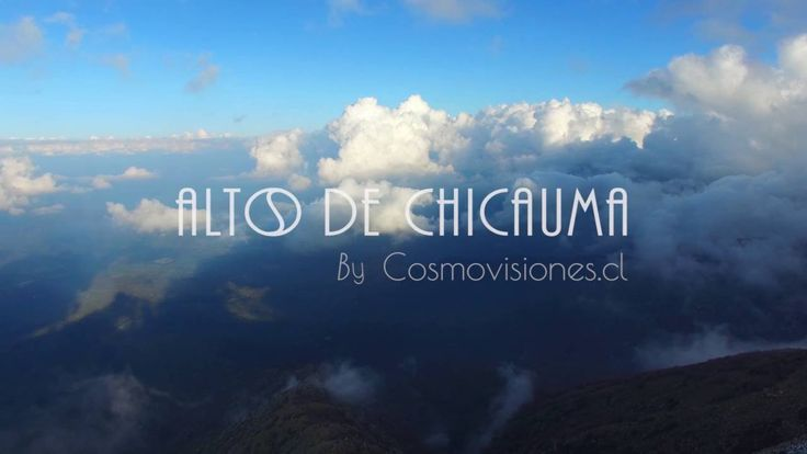 Altos de Chicauma - By Cosmovisiones.cl