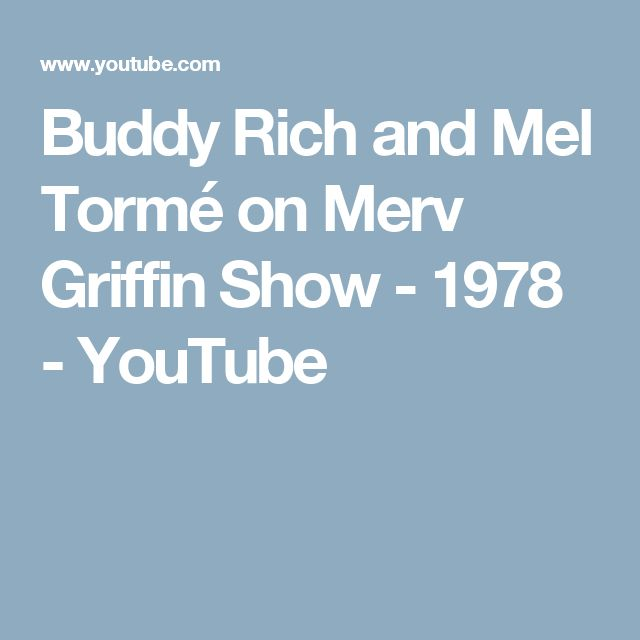 Buddy Rich and Mel Tormé on Merv Griffin Show  - 1978 - YouTube