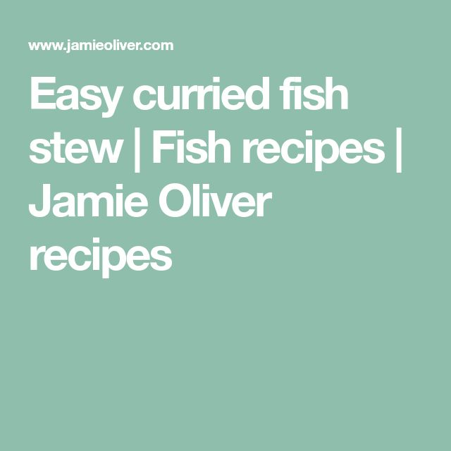 Easy curried fish stew | Fish recipes | Jamie Oliver recipes