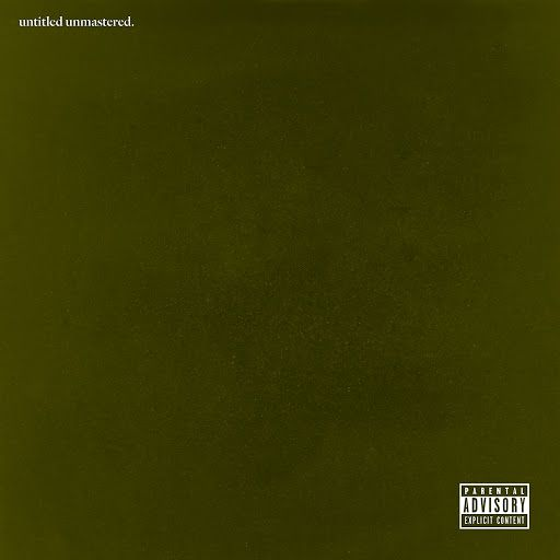 untitled unmastered (2016) Kendrick Lamar