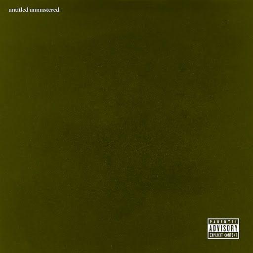 untitled unmastered (2016) Kendrick Lamar