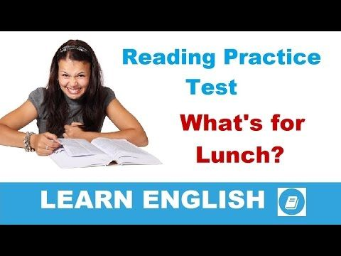 English Reading Practice Test: What's for Lunch? - E-ANGOL