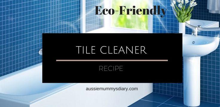 Tile cleaner recipe