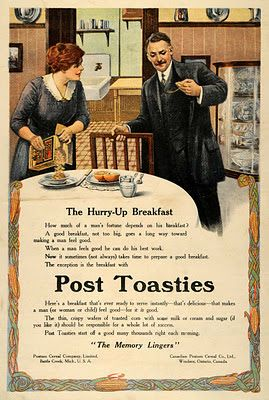 "Post Toasties 1912   ""It's Post Toasties dear, don't you want to have your breakfast before leaving?""  ""Yes buttercup, but do look at time..."