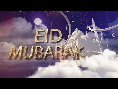 Eid Al-Adha 2017   Eid Mubarak Wishes & Greetings Message - YouTube
