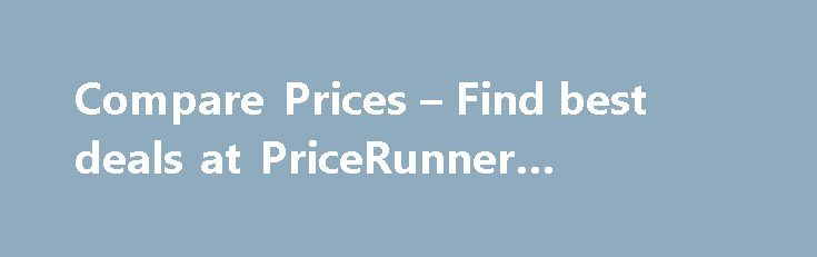 Compare Prices – Find best deals at PriceRunner #hospice #of #nj http://hotel.remmont.com/compare-prices-find-best-deals-at-pricerunner-hospice-of-nj/  #compare hotels prices # Compare products and prices What is PriceRunner? PriceRunner is the UK's #1 shopping comparison site, helping millions of British shoppers save money. We compare everything from TVs to vacuum cleaners, tablets to tumble dryers, laptops to washing machines. We gather prices and information on four million items from…
