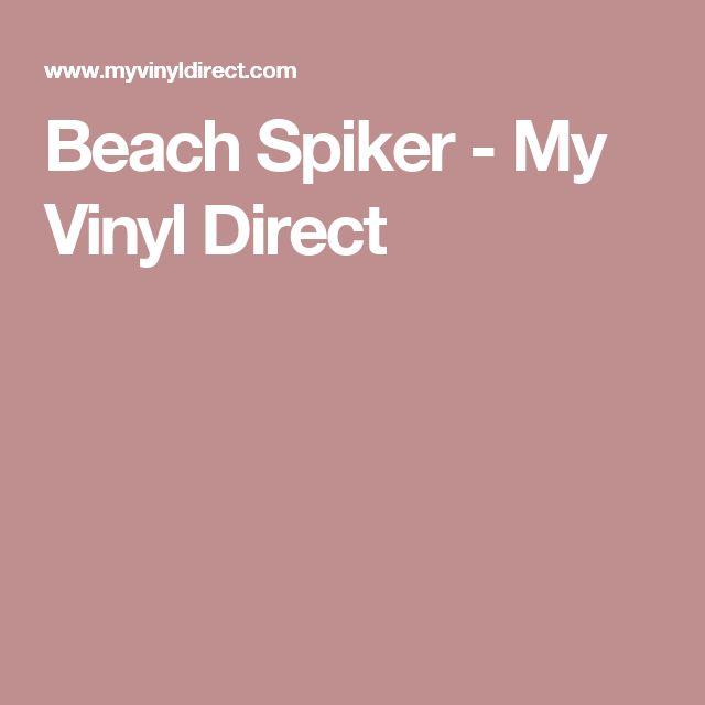 Beach Spiker - My Vinyl Direct