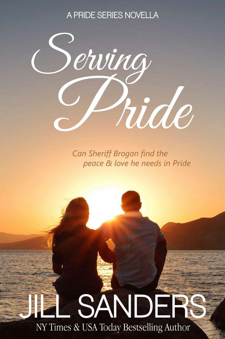 Amazon.com: Serving Pride (A Pride Series Romance Novella (Volume 5)) eBook: Jill Sanders: Kindle Store