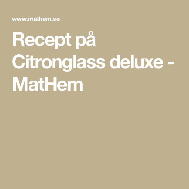 Recept på Citronglass deluxe - MatHem
