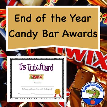 End of Year Editable Candy Bar Awards. 40 fun award certificates for the end of the year based on candy bar names. These are superlative awards for the end of school. The awards are editable! You can type in the student name, date, and signature.