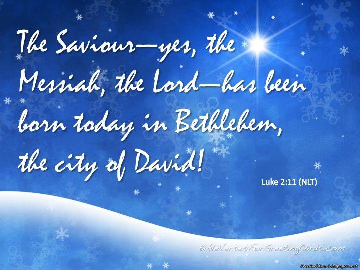 "8 Biblical Christmas Quotes And Scriptures: Luke 2:11 ""The Saviour"