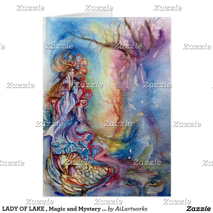 LADY OF LAKE , Magic and Mystery Fantasy Card #mystic #birthday #fineart #kingarthur #legend #fairy #beauty #nature