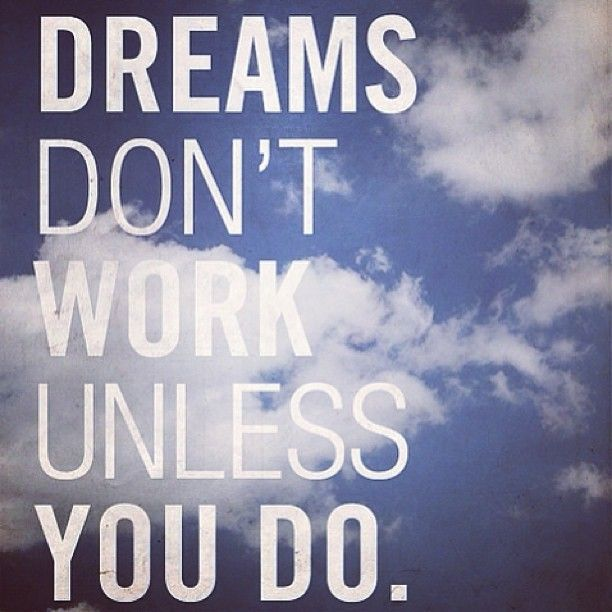 #CAbi Girl Inspiration - Dreams Don't Work Unless You Do - great words of wisdom!