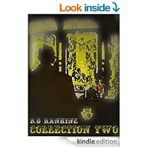 'Collection Two' by R.G Rankine of Thinking Plainly available now. Search Amazon using ISBN/ASIN code: B00XRPO26I (Swearing & explicit language).  #ebook #shortstory #selfpublished #amwriting #fiction #indie #indieauthor