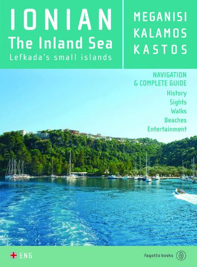 Ionian - the island sea : Meganisi, Kalamos, Kastos