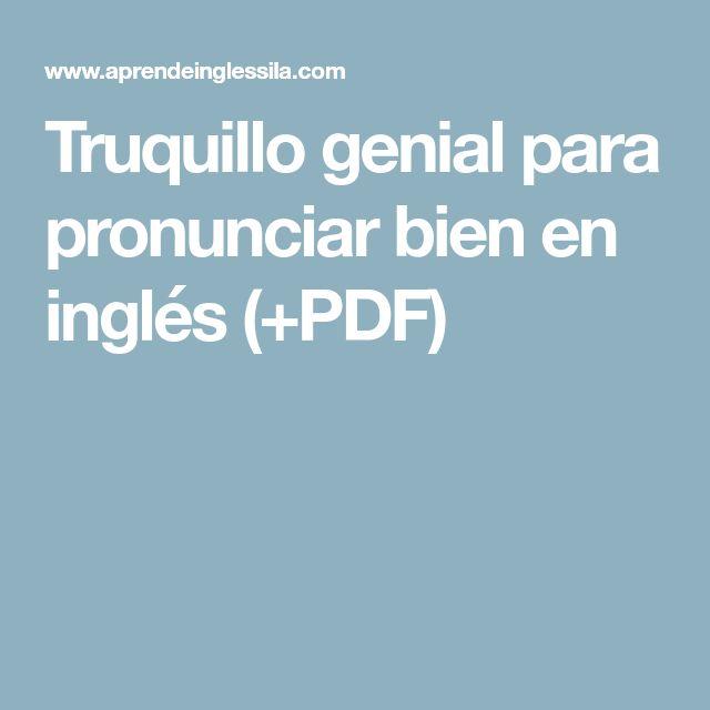 Truquillo genial para pronunciar bien en inglés (+PDF)