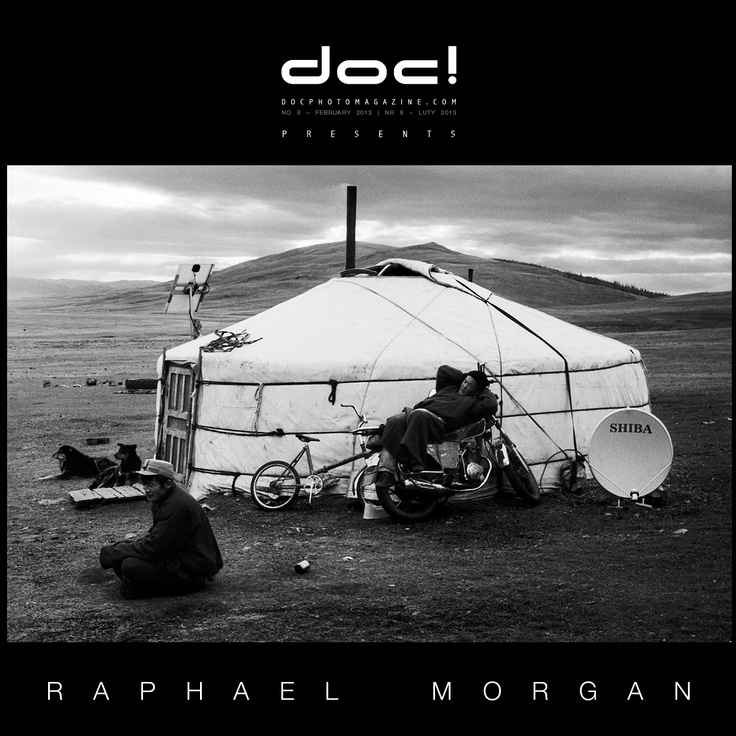 "doc! photo magazine presents: ""Wild Mongolia"" by Raphael Morgan, #8, pp. 161-181"