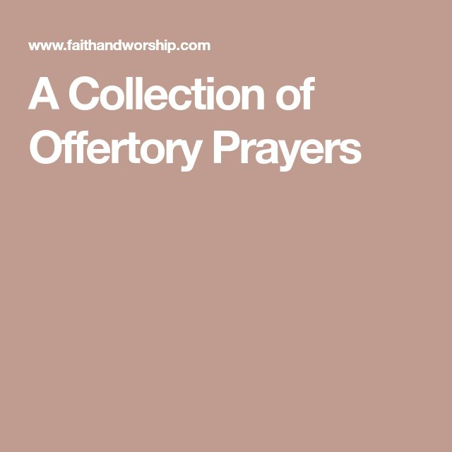A Collection of Offertory Prayers