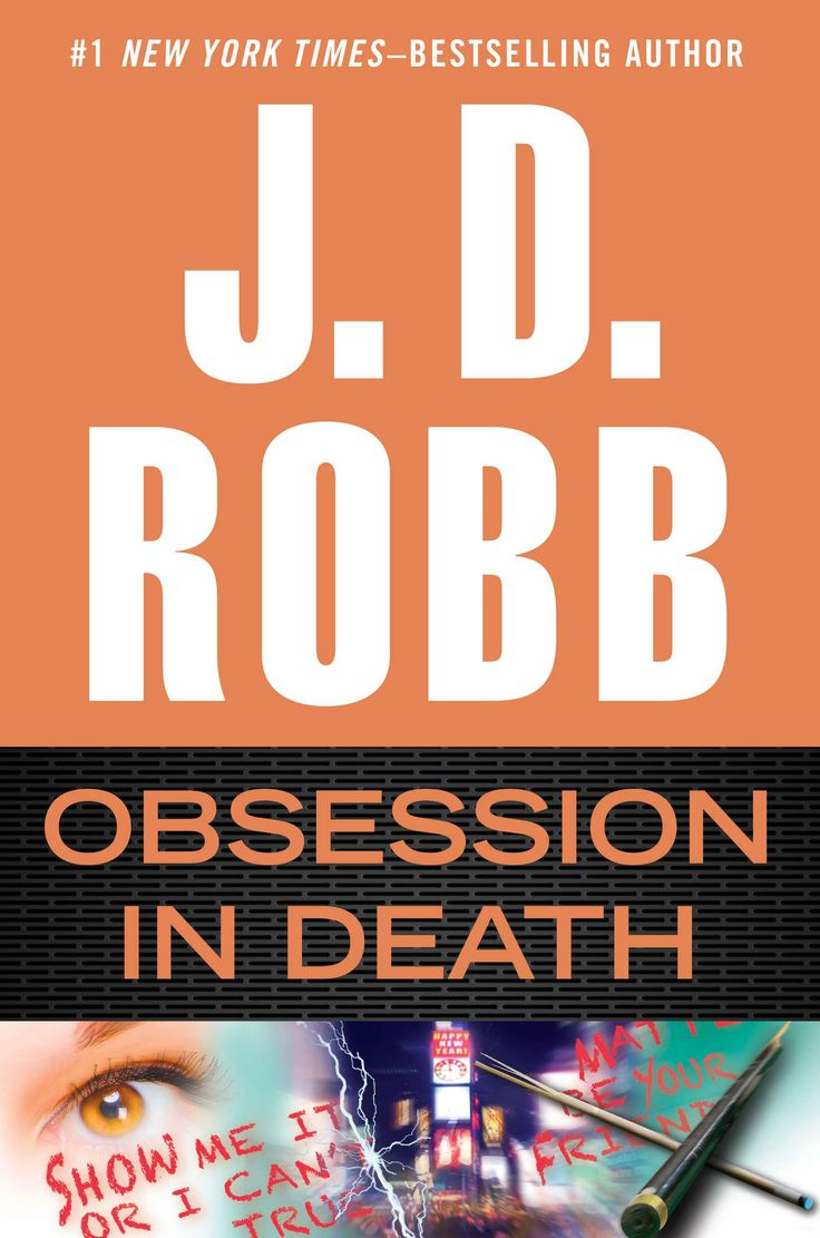 Obsession In Death, The 40th Fulllength In Death Novel Release Date: