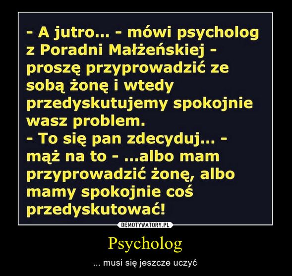 Zapraszamy na www.self-psychologia.pl -> tu pracują profesjonaliści