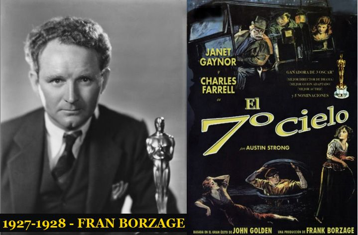 Oscar como mejor Director EN 1928, Frank Borzage por la película Séptimo Cielo