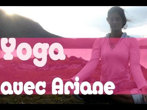Cours de Vinyasa Yoga avec Ariane #ROUTINE DEBUTANT - YouTube