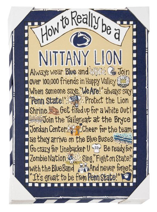 How to Really Be a Nittany Lion-- I want this in my house!