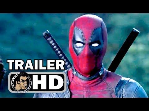 Deadpool 2 Official Red Band Trailer 2018 Ryan Reynolds Marvel Movie