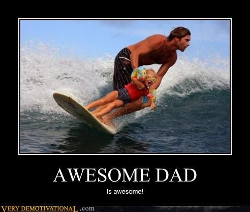 Awesome Dad is AWESOME.