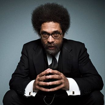 I love Dr. Cornel West, (not sexually or anything) and his passion and drive to move people forward. I would love to sit in on one of his classes. Or at least sit and listen to him talk.
