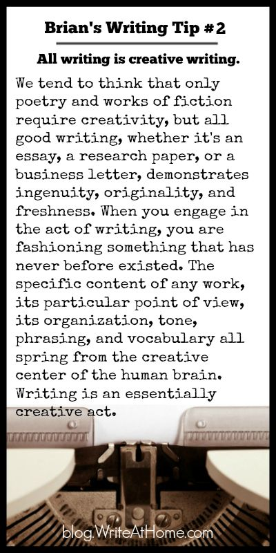 Writing Tip #2: All Writing Is Creative Writing - lots of great writing tips from the Write A+ Home blog