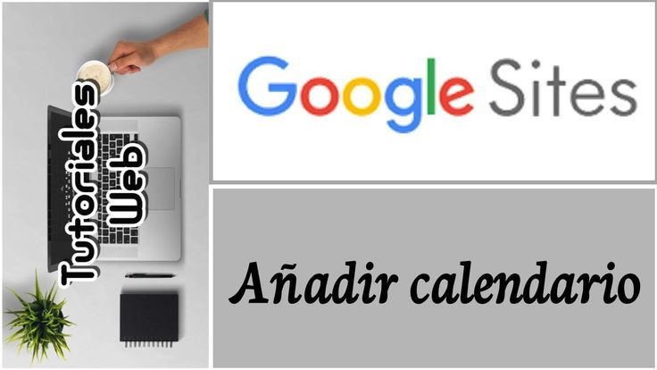 Google Sites Nuevo 2017 - Añadir calendario (español)