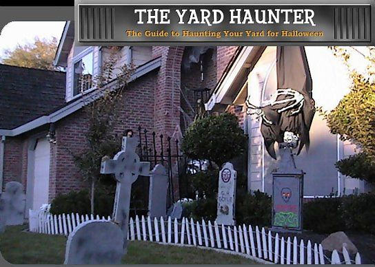 The Halloween Yard Haunter: Halloween is a great time to wear costumes, pumpkin carving have a Halloween party, and setup your own Halloween yard haunt or home haunt. The Yard Haunter was created so that we could share our Halloween experiences others who would like to setup a yard haunt of their own. Our goal was to create a website that would inform people about what's out there, where they can get it, and how they use it for Halloween.