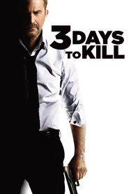 Watch 3 Days to Kill | Download 3 Days to Kill | 3 Days to Kill Full Movie | 3 Days to Kill Stream Online HD | 3 Days to Kill_in HD-1080p | 3 Days to Kill_in HD-1080p