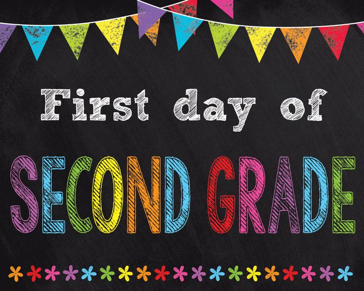 Influential image regarding first day of second grade printable sign