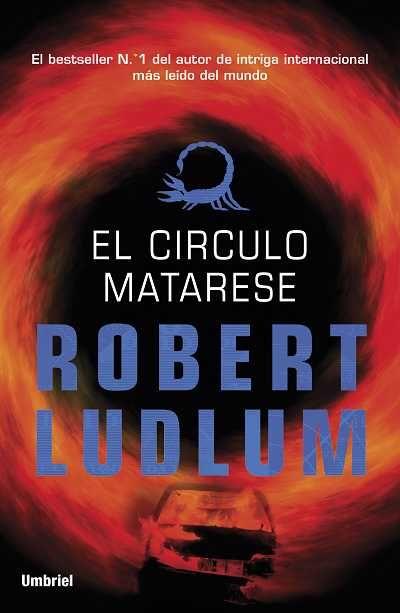 El círculo Matarese // Robert Ludlum // UMBRIEL THRILLER