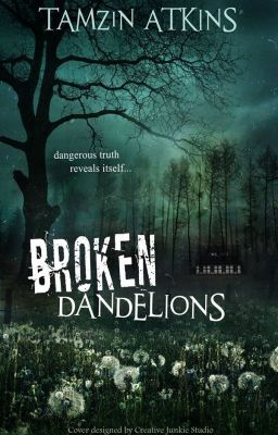 #wattpad #mystery-thriller Broken Dandelions is about sixteen-year-old Sawyer Kylan, who arrives in the small remote town of Justus with no memories of her earlier life. She is shocked to find out that she is the Sheriff's missing daughter Mary-Grace Bowen. Mary-Grace was believed to be kidnapped ten years ago on the very sa...