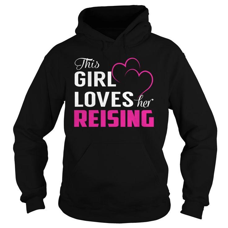 This Girl Loves Her REISING Name Shirts #Reising
