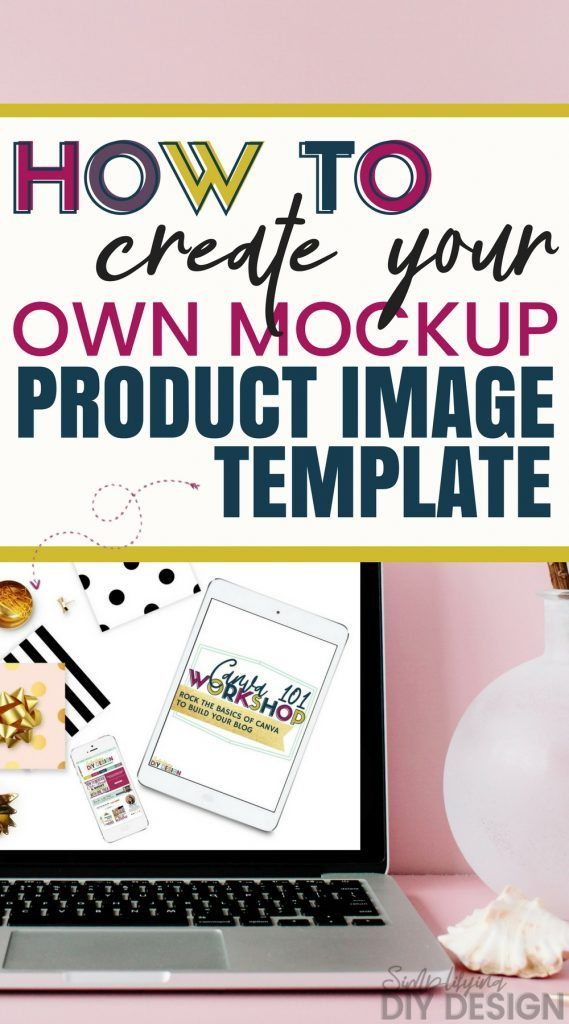 how to create your own product mockup template simplifying diy