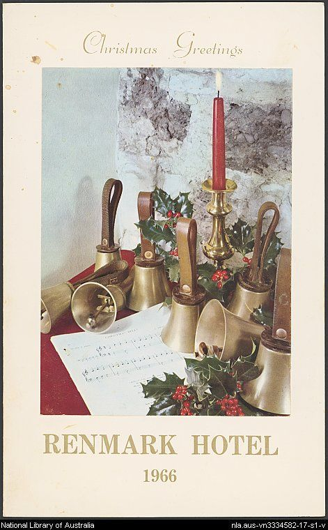 Menus - Christmas : ephemera material collected by the National Library of Australia].. Renmark Hotel - Christmas Dinner 1966.