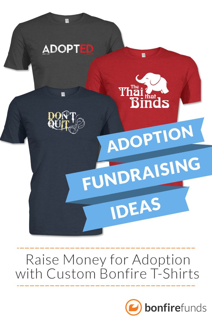 35 best t shirt fundraising images on pinterest for Adoption fundraiser t shirts
