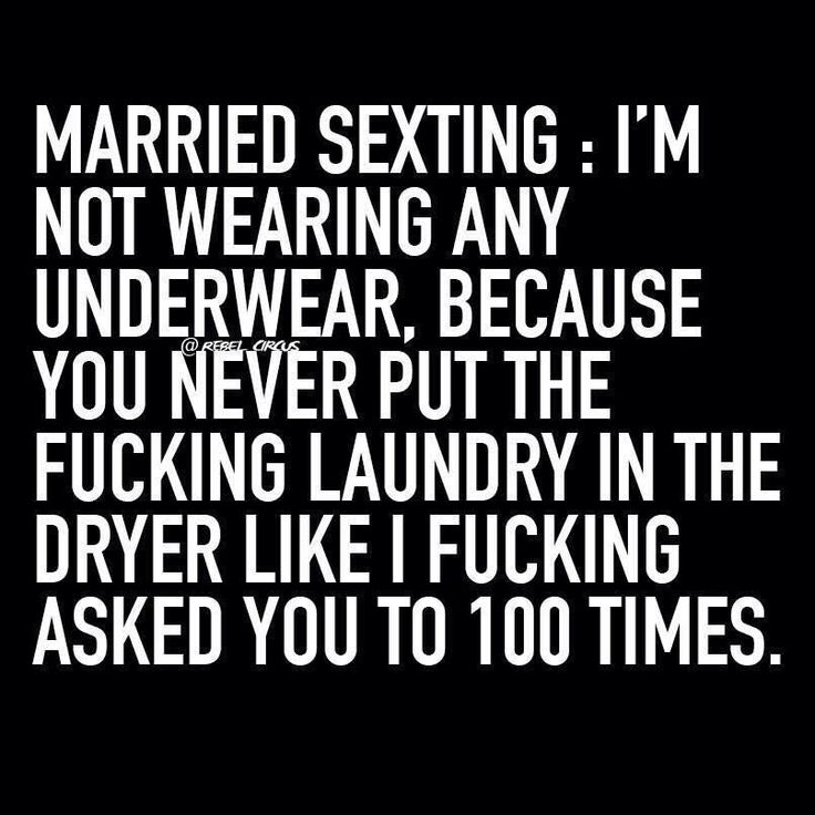 Married sexting - please excuse the language, but yes. This. Yep. #memes | repinned by @divanyoungnews #drdivanyoung