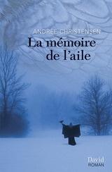 La mémoire de l'aile, Andrée Christensen, finaliste 2011
