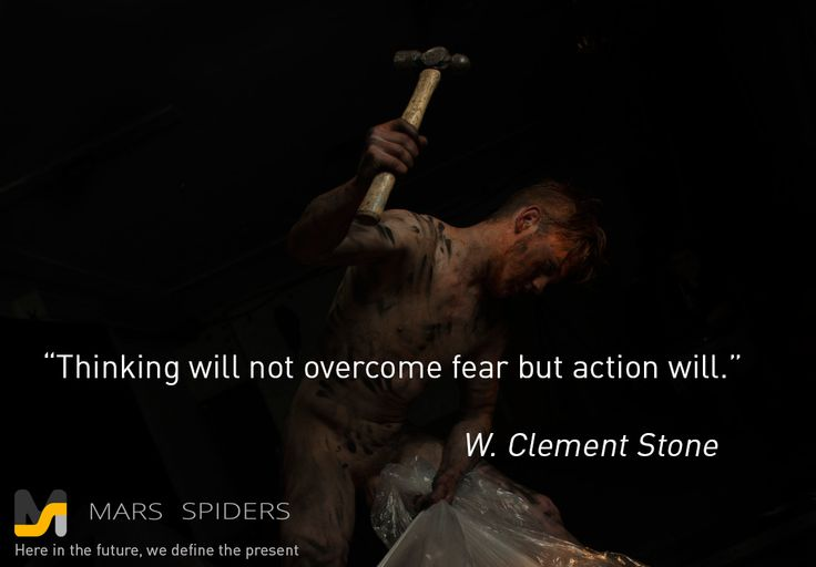 ios-developers-london-Thinking-will-not-overcome-fear-but-action-will-W-Clement-Stone
