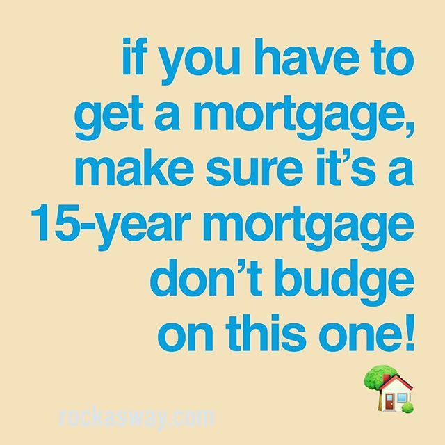Lets Face It We Aint Got That House Money Under Our Mattress So A Mortgage It Is The Difference Between A 30 Year And A 15 Y Pay Yourself First Mortgage Face